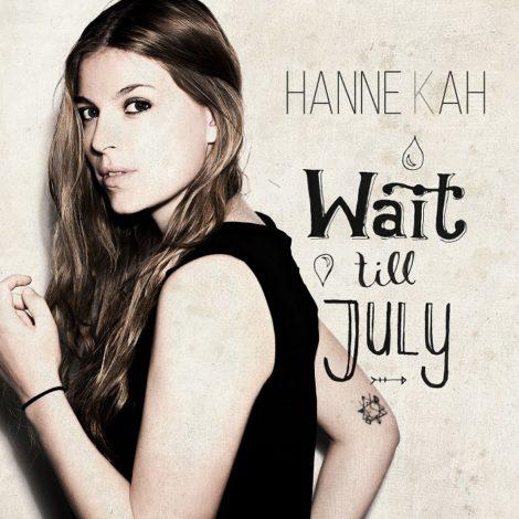 Wait till July