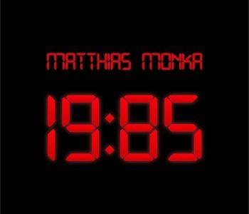 +++ KIND DER 80er: MATTHIAS MONKA +++